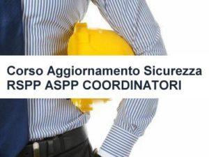 Corso Aggiornamento Sicurezza RSPP ASPP COORDINATORI